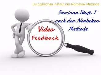 Video Feedback Seminar nach der Norbekov Methode Stufe 1